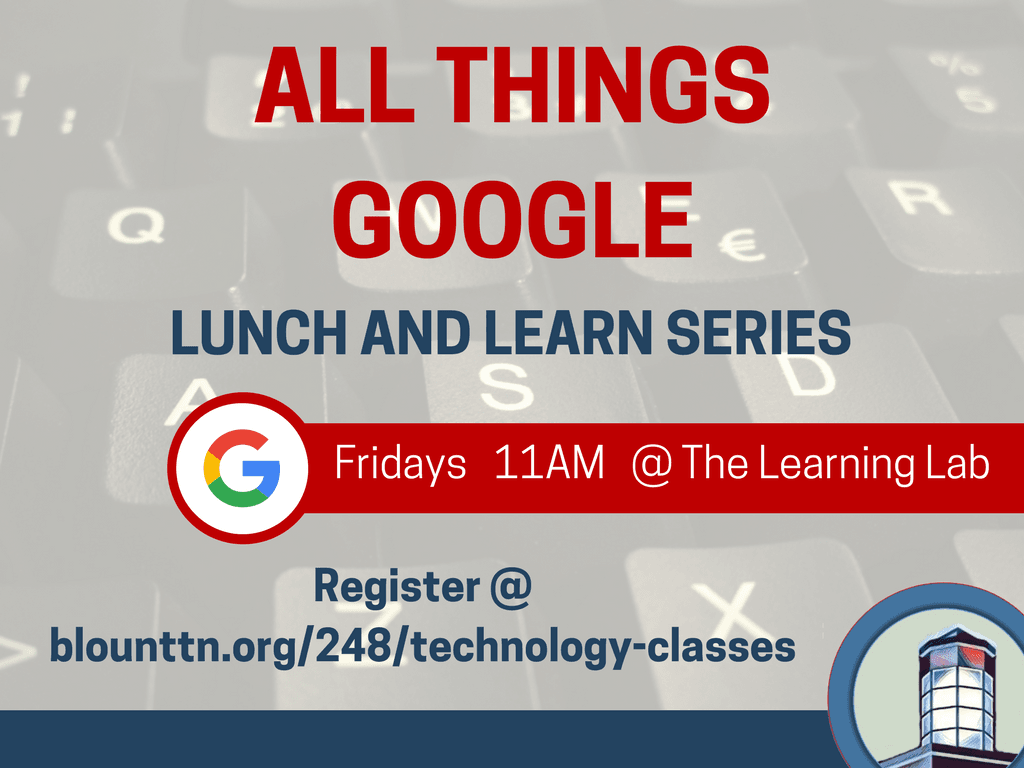 All things google lunch and learn series (Signage)