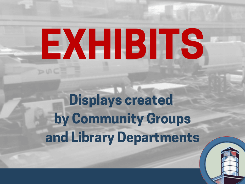 Exhibits Monthly (Signage)