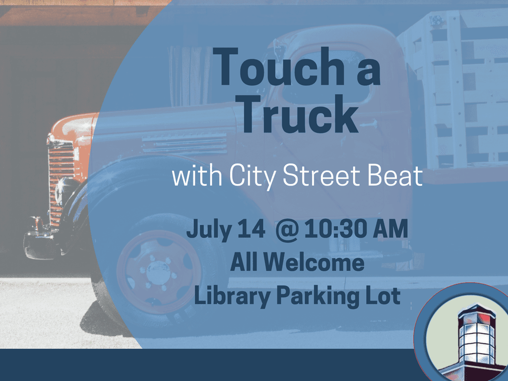 Touch a Truck July 14 2018 (Signage)