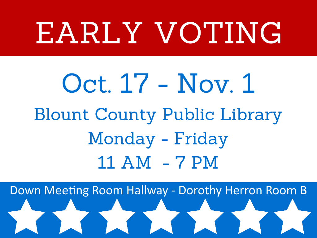 Early Voting Oct 17 - Nov 1 2018 (Signage) 1