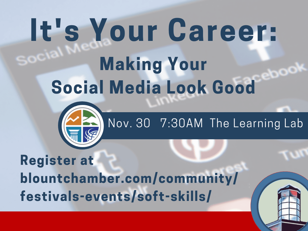 Its Your Career Making Your Social Media Look Good Nov 30 2018 (Signage)