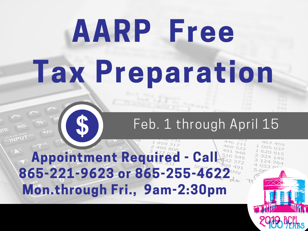 AARP Tax Program Through April 15 2019 (PHONE #S NO GOOD AFTER APRIL 2019) (Signage)