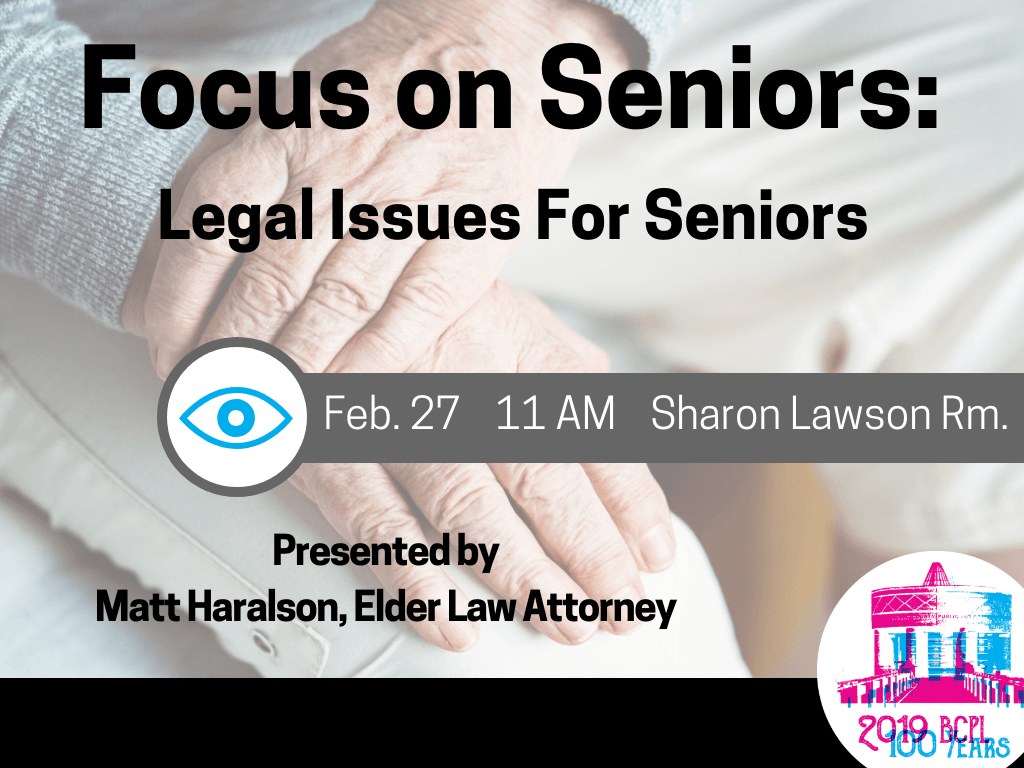 Legal Issues For Seniors Feb 27 2019 (Signage)