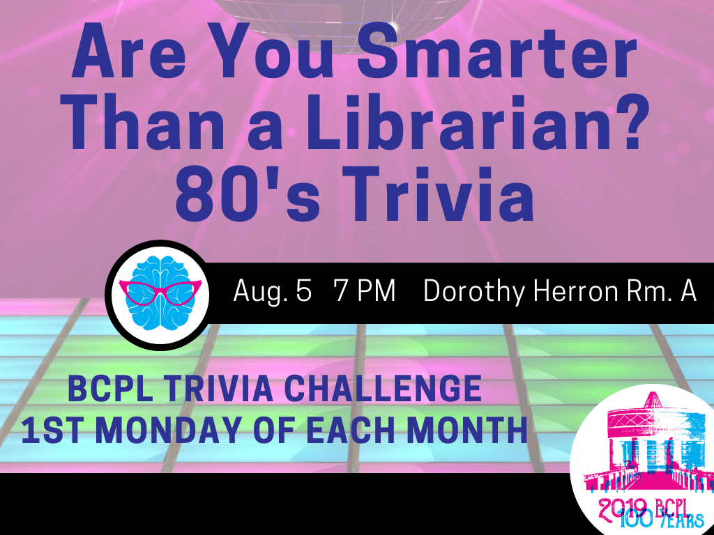 Are You Smarter Than a Librarian Trivia Aug 5 2019 (Signage)